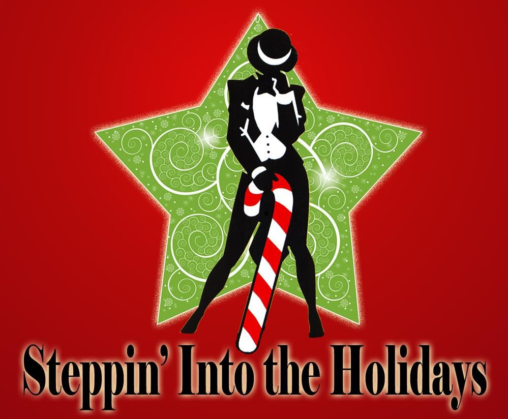 Steppin into the Holidays!